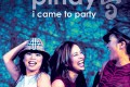 Pinay &quot;I Came To Party - Single&quot;