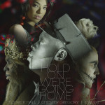 "Todrick Hall ""Hold On We're Going Home - Single"""