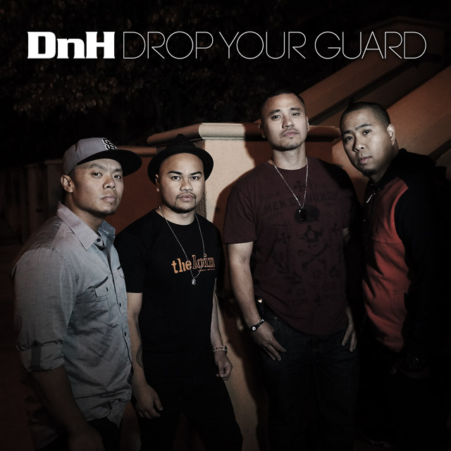 "DnH ""Drop Your Guard – Single"""