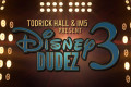 "Todrick Hall and IM5 ""Disney Dudez 3 - Single"""
