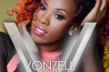 "Vonzell ""Break Free - Single"""